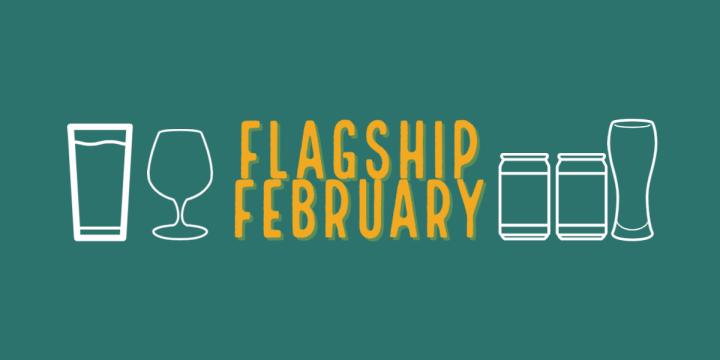 Flagship February